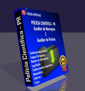 Apostila Polícia Científica PR Auxiliar de Necropsia e Auxiliar de Perícia