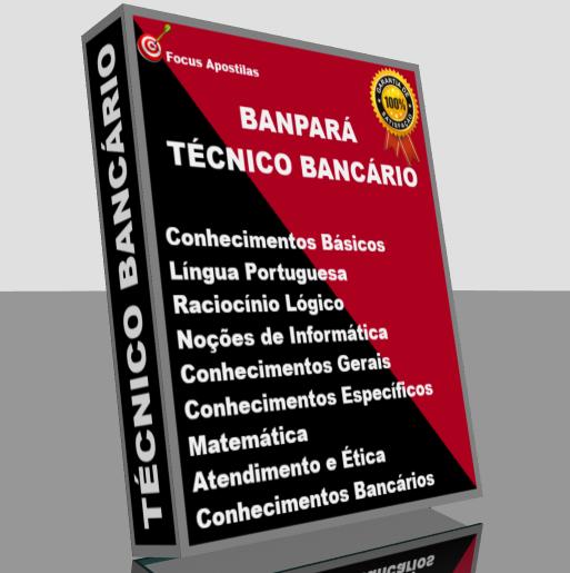 139e3644c Apostila BANPARÁ 2018 Técnico Bnacário PDF Download Edital Concurso