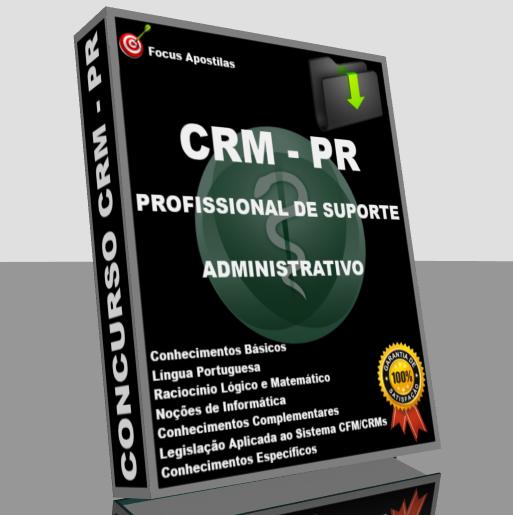 Apostila CRM PR – Profissional de Suporte Administrativo, concurso