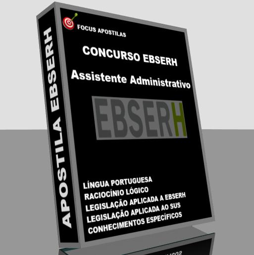 apostila EBSERH Assistente Administrativo pdf edital do concurso cespe