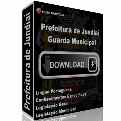 Apostila Prefeitura Jundiaí Guarda Municipal pdf concurso edital