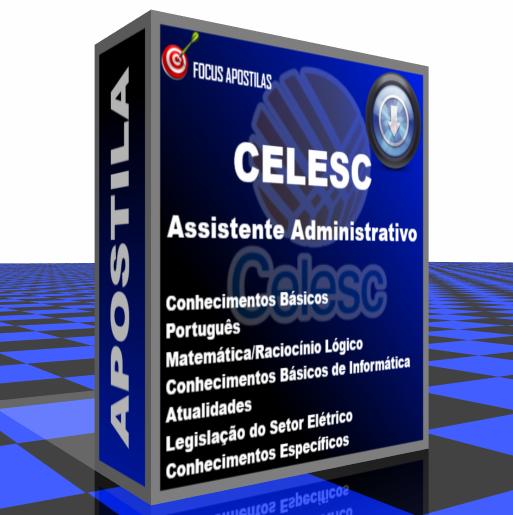 apostila CELESC assistente administrativo pdf download concurso edital FEPESE