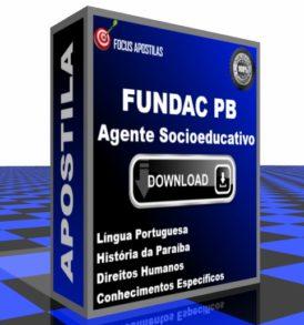Apostila FUNDAC PB Agente Socioeducativo pdf download concurso