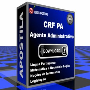 Apostila Agente Administrativo CRF PA pdf download edital concurso